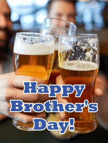 Get Together - Happy Brother's Day Card