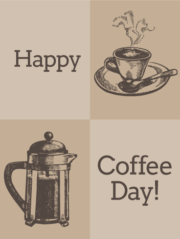 Classic Happy Coffee Day Card