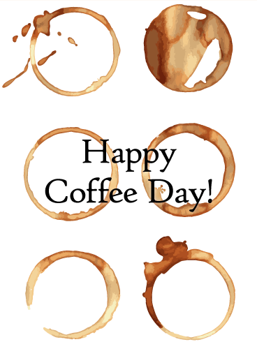 Coffee Art - Happy Coffee Day Card