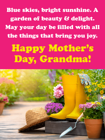 May Your Day be Filled with the Things that Bring You Joy-Happy Mother's Day Card for Grandmother