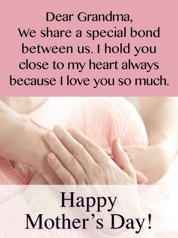 I Hold You Close to My Heart Always-Happy Mother's Day Card for Grandmother