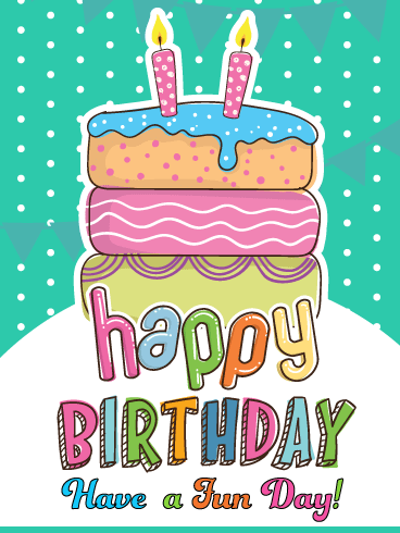 Colorful & Festive Cake – Happy Birthday Card