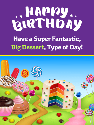 Big Desserts! Happy Birthday Card