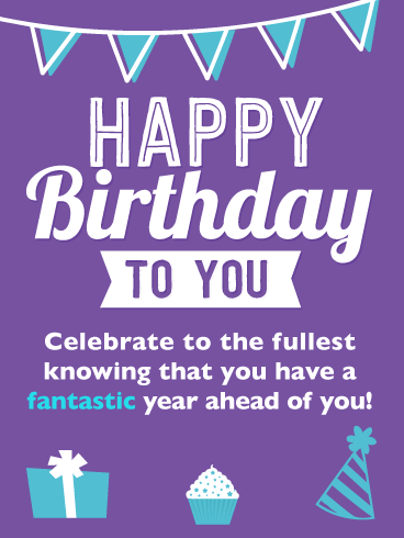 A Fantastic Year – Happy Birthday Card
