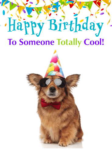 Totally Cool – Happy Birthday Card