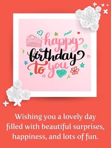 Beautiful Surprises – Happy Birthday Card