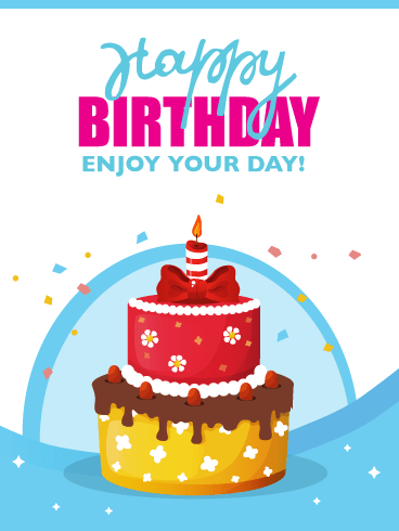 Enjoy Your Day with Beautiful Cake! Happy Birthday Card
