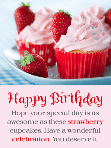 Awesome Strawberry Cupcakes! Happy Birthday Card