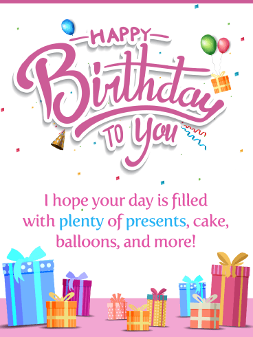 Plenty of Presents – Happy Birthday Card