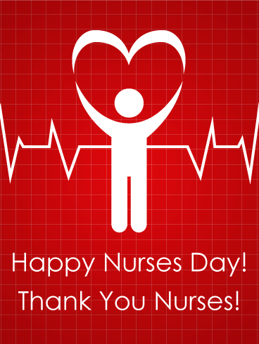 Nurses Day Heart Beat Card