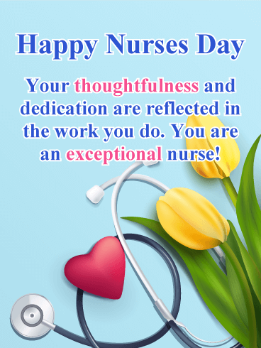 Thoughtfulness & Dedication - Happy Nurses Day Card