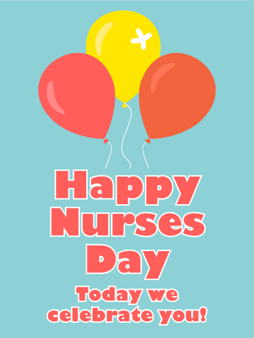 Celebrating You! Happy Nurses Day Card