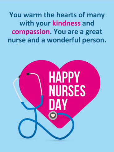 Kindness & Compassion - Happy Nurses Day Card