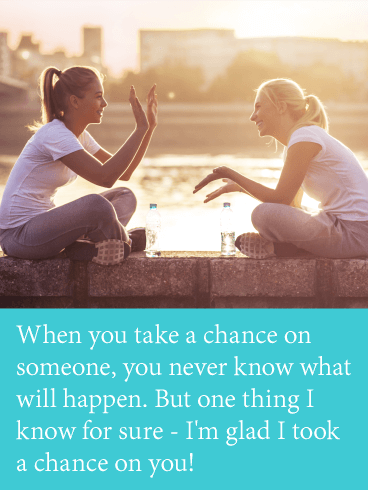 Take a Chance with You - Friendship Card
