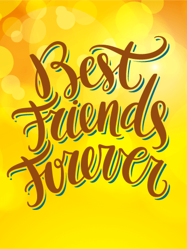 Best Friends Forever - Friendship Card