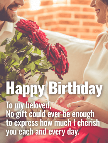 To my Beloved - Happy Birthday Card