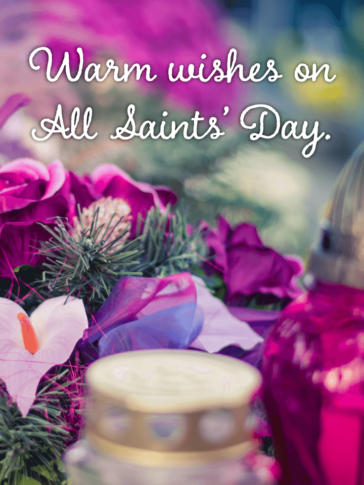 Sending Warm Wishes  - All Saints' Day Card