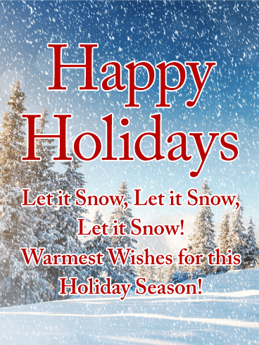 Let it snow let it snow happy holidays card birthday happy holidays card m4hsunfo