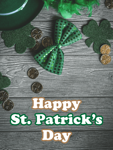 Luck of the Irish - Happy St. Patrick's Day Card