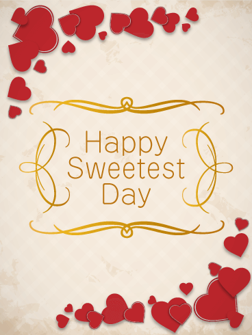 Gorgeous Sweetest Day Card