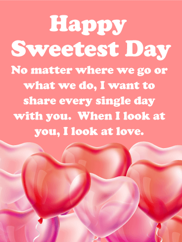 You are my Love - Happy Sweetest Day Card