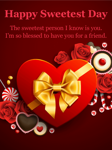 I'm Blessed to Have You - Happy Sweetest Day Card