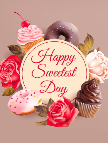 Yummy Treats Happy Sweetest Day Card