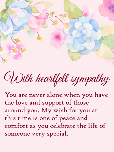 You are Never Alone - Sympathy Card