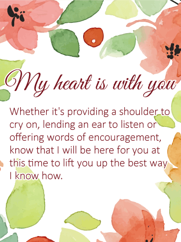 I Will be Here for You - Sympathy Card