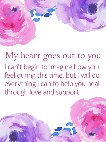 My Heart Goes Out to You - Sympathy Card