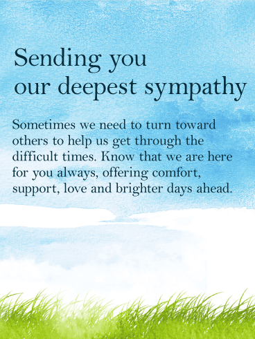 We are Here for You - Sympathy Card