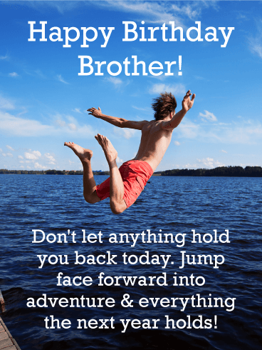 Don't Hold Back! Happy Birthday Card for Brother