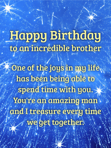 To an Amazing Man - Happy Birthday Card for Brother