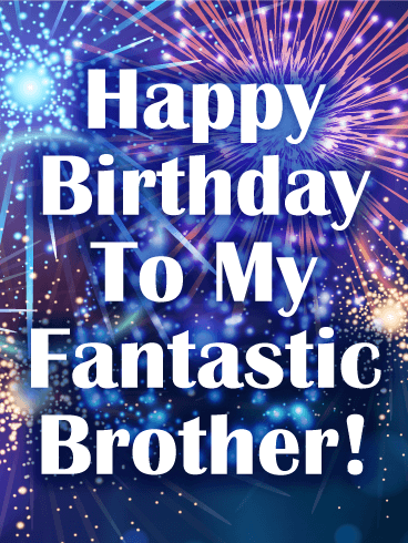 You Are Fantastic! Happy Birthday Card for Brother