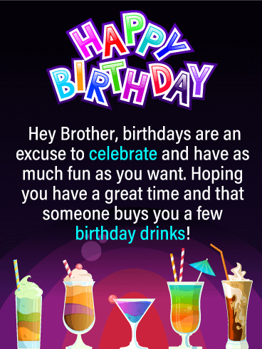 Birthday Drinks - Happy Birthday Card for Brother
