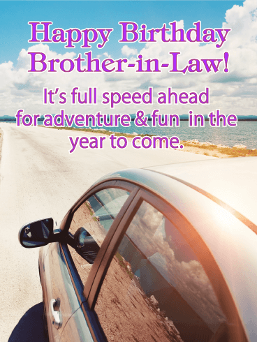 It's Full Speed - Happy Birthday Card for Brother-in-Law