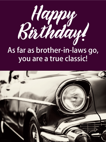 Classic Car - Happy Birthday Card for Brother-in-Law
