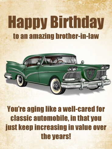 Vintage Automobile - Happy Birthday Card for Brother-in-Law
