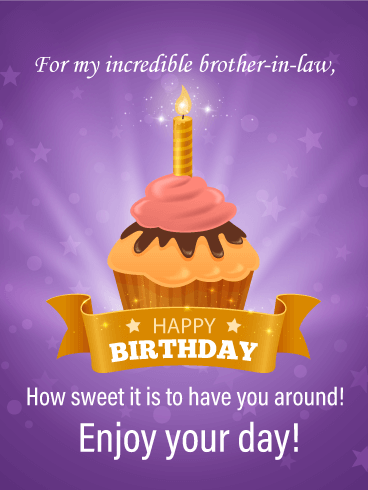 Enjoy Your Day - Happy Birthday Card for Brother-in-Law