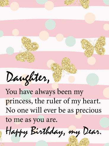 To my Princess - Happy Birthday Card for Daughter