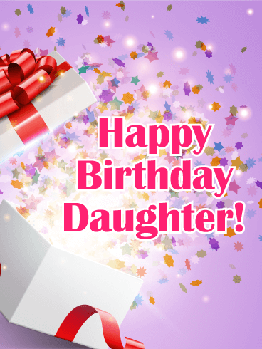 Explosion of Goodwill! Happy Birthday Card for Daughter