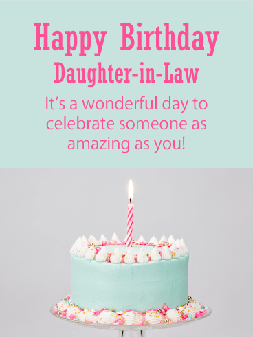 It's a Wonderful Day - Happy Birthday Card for Daughter-in-Law