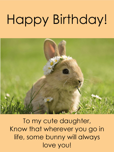 Some Bunny Loves You - Happy Birthday Card for Daughter