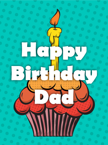 Pop Art Cupcake Happy Birthday Card for Father