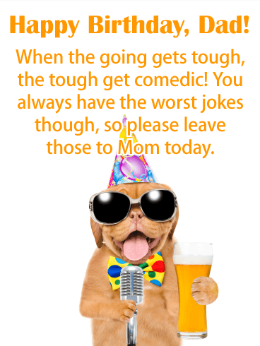 Tough Get Comedic - Happy Birthday Card for Father
