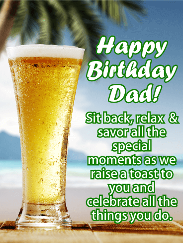 We Raise a Toast - Happy Birthday Card for Father