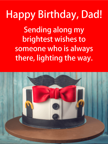 My Brightest Wishes - Happy Birthday Card for Father