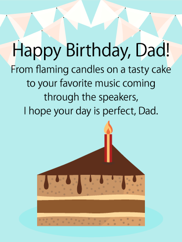 Happy Birthday Dad From Flaming Candles On A Tasty Cake To Your Favorite Music