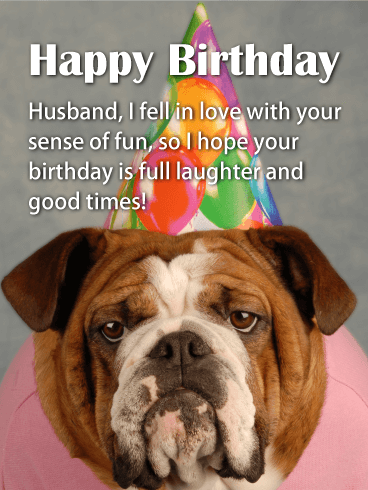 Full Laughter Happy Birthday Card For Husband Birthday