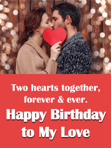 Forever and Ever - Birthday Wishes Cards  for Lover
